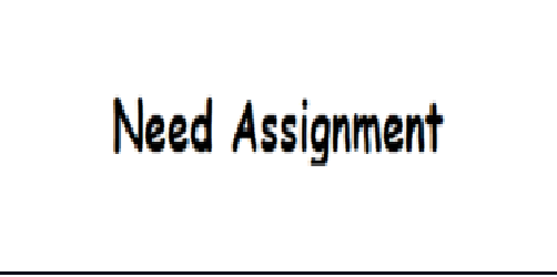 Need Assignment
